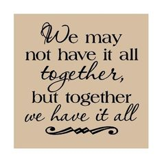 Amazon.com: We may not have it all together, but together we have it all vinyl wall art decals sayings words lettering quotes home decor: Home & Garden found on Polyvore
