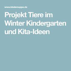 Projekt Tiere im Winter Kindergarten und Kita-Ideen
