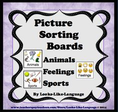 """Picture Sorting Boards for Animals, Feelings and Sports- No reading needed to improve CCSS skills! 60 great 3"""" pictures, sorting boards,and sentence writing worksheets from Looks-Like-Language $"""