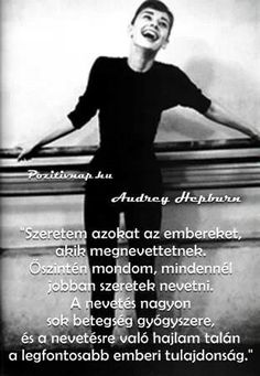 #nevetés Audrey Hepburn, Picture Quotes, I Am Awesome, Messages, Humor, Feelings, Sayings, Funny, Movie Posters