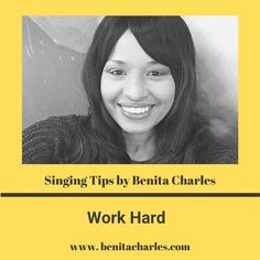 Singing Tips By Benita Charles: Work Hard. Your hard work will be rewarded with success. Never ever give up on your dreams! #success #hardwork #letyourlightshine #shareyourgifts #buildyourlegacy #singingtips #artistdevelopment #benitacharlesmusic