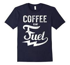 Mens Coffee Is My Fuel T-Shirt 2XL Navy Coffee Gift T-Shirts https://www.amazon.com/dp/B0725WR9SR/ref=cm_sw_r_pi_dp_x_lPUjzbTBX8720
