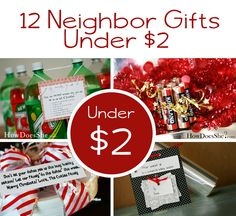 12 Neighbor Gifts Under $2!  Must SEE!