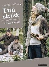 Lun strikk til hele familien (Innbundet)