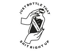 Keep those feelings all bottled up inside with this funny sassy design. This design features an illustration of two hands holding a bottle with 'Emotions' on it along with the phrase 'Just bottle that shit right up. Handpoked Tattoo, Boys With Tattoos, Illustration, Oeuvre D'art, Tattoo Inspiration, I Tattoo, Tatting, Doodles, Sketches
