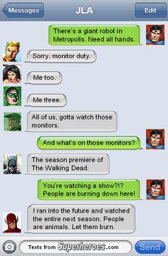 so the justice league are TWD fans. do they watch GOT? Marvel Funny, Marvel Memes, Marvel Dc Comics, Funny Comics, Funny Superman, Superman Stuff, Gotham Batman, Batman Robin, Superhero Texts