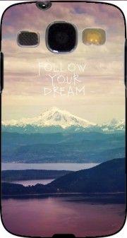coque follow your dream pour Samsung Galaxy Core Plus G3500