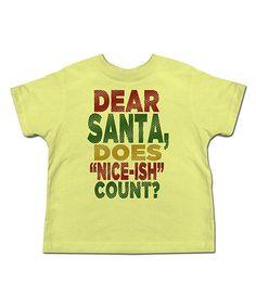 Look at this #zulilyfind! Banana 'Dear Santa' Tee - Toddler & Kids #zulilyfinds