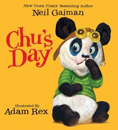 A New York Times bestselling picture book from Newbery Medal–winning author Neil Gaiman and acclaimed illustrator Adam Rex!Chu is a little panda...