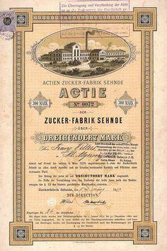 Actien-Zucker-Fabrik Sehnde / Actie 300 Mark 1.3.1877. Gründeraktie (Auflage 1734, R 8).