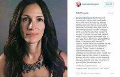 Julia Roberts publicou uma foto sem maquilhagem com uma mensagem chocante