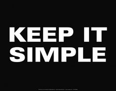 Keep it Simple Crazy Quotes, Short Quotes, Quotes To Live By, Short Sayings, You Re Worth It, Word 3, Simple Quotes, Three Words, Motivational Posters