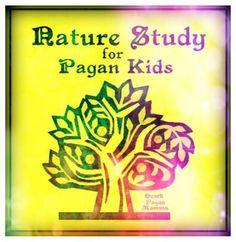 Nature Study for Pagan Kids - Ozark Pagan Mamma