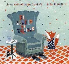 O avó de Zulaimar / texto de Juan Carlos Méndez Guédez ; ilustracións de Elsa Klever  (2015)