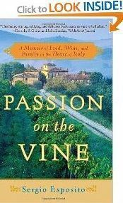 Passion on the Vine: A Memoir of Food, Wine, and Family in the Heart of Italy by Sergio Esposito Best Italian Wines, Wine Source, Italian Life, Buy Wine Online, Wine Gift Baskets, Wine Sale, Wine Delivery, Way Of Life, In The Heart