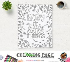 Adult Coloring Page Enjoy the little things Instant Download Printable Art Quote Printable Adult Coloring Pages Anti Stress Coloring Sheet