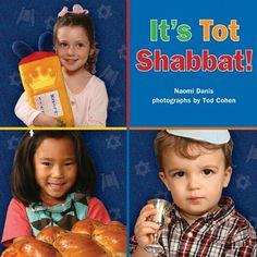 It's Tot Shabbat! by Naomi Danis