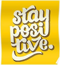 Stay Positive - Hand Lettering Retro Type Design Poster