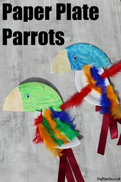 Paper Plate Parrots - Crafts on Sea