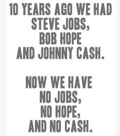 Steve Jobs, Bob Hope, Johnny Cash
