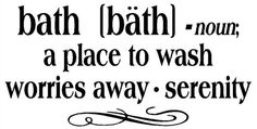 Bathroom Sayings - Personalized Wall Decor Letters, Quotes, Decals