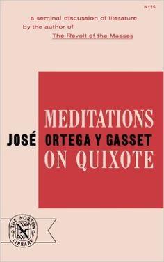 Amazon.com: Meditations on Quixote (9780393001259): José Ortega y Gasset: Books