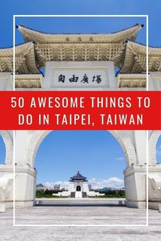 Looking for things to do in Taipei, Taiwan? Here are 50 ideas, written by someone who has been living in Taipei for over 10 years! Taipei Travel Guide, Taiwan Travel, Asia Travel, New Taipei City, Taipei Taiwan, Stuff To Do, Things To Do, National Palace Museum, Riverside Park