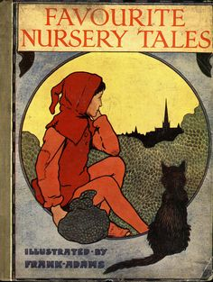 Favourite Nursery Tales illustrated by Frank Adams, 1915