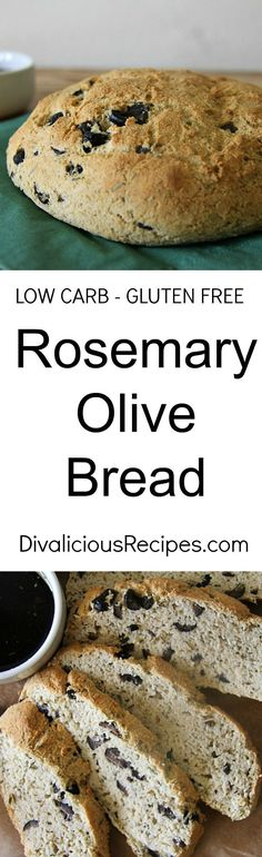 A low carb & gluten free rosemary olive bread baked in a rustic shape.