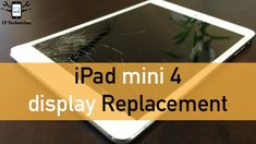 How to: Apple iPad Mini 4 Display Replacement