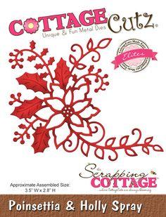 Cottage Cutz - Elites die - Poinsettia & Holly Spray