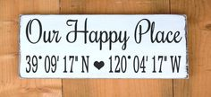 Latitude Longitude Wood Sign Custom House GPS Coordinates Our Happy Place Personalized Beach Signs Wooden, Custom Wood Signs, Rustic Signs, Latitude Longitude, Lake Signs, Wooden Diy, Diy Wood, Wood Crafts, Diy Signs