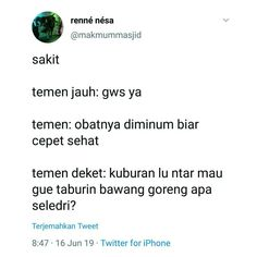 Kuahnya banyakin😂😂 Twitter Quotes Funny, Tweet Quotes, Funny Relatable Memes, Quotes Lucu, Jokes Quotes, Funny Quotes, Quotes From Novels, Book Quotes, Life Quotes