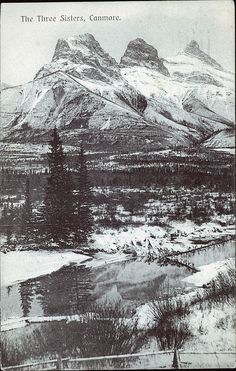 Postcard Chapman J. Howard A., The Three Sisters, Canmore. Canadian Forest, Canadian Winter, Canadian Rockies, Rocky Mountains, Snowy Mountains, Capital Of Canada, Canadian Pacific Railway, Award Winning Photography, Canada Eh
