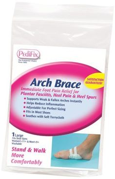 Pedifix Arch Brace by Pedifix. $12.97. Supports flat feet and fallen arches. Fits in most footwear styles. Makes shoes comfortable. Helps relieve heel pain. Arch Brace supports the arch to reduce tension on the plantar fascia, relieve inflammation and ease heel pain. This soft terrycloth pad stays in place with adjustable Velcro fasteners and fits in most shoes.