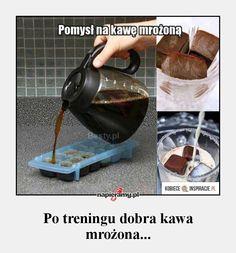 Po treningu dobra kawa mrożona...