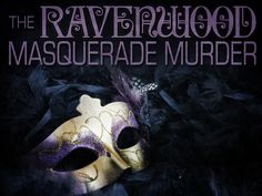 The Ravenwood Masquerade Murder - Instant Download