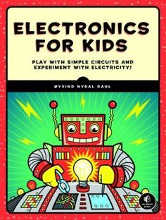 Demystifies electricity and teaches how to build electronics projects. Covers how circuits, voltage, and current work. Each part of the book focuses on different fundamental electronics concepts with hands-on projects. Electronics Projects, Kids Electronics, Simple Electronics, Electronics Basics, Shop Justice, Tvs, Ipod Touch, Apple Iphone, Iphone 6