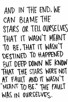 It's not the faults in our stars