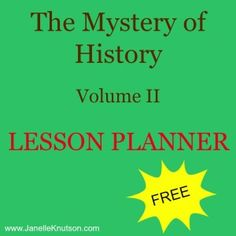 FREE Lesson Planner for The Mystery of History Volume 2