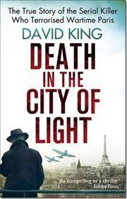 Death in the City of Light af David King, ISBN 9780751548457