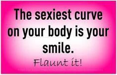 The sexiest curve on your body is your smile. Flaunt it! :)    Want to flaunt your Smile beautifully? Book an appointment with Dentzz here: http://dentzzdental.com/online-appointment.html