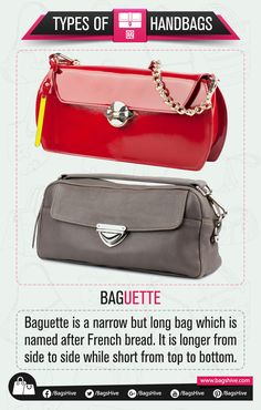 Types of Handbags | Baguette | 2  Baguette is a narrow but long bag which is named after French bread. It is longer from side to side while short from top to bottom.   #BagsHive #Baguette