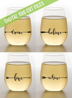 Inspirational Arrows Love Dream Believe Achieve SVG Cutting File Vinyl Cutting Decal for Wine Glass Mugs SVG files for Silhouette Cameo by ShaunaSmithDesigns on Etsy Stick on wine glass Wine Glass Sayings, Wine Glass Decals, Wine Glass Crafts, Vinyl On Glass, Diy Wine Glasses, Decorated Wine Glasses, Vinyl Glasses, Decorated Bottles, Painted Bottles