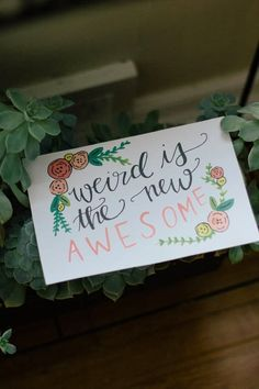 """""""weird is the new awesome"""" free printable postcard from Always Rooney"""