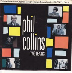 "Phil Collins Two Hearts / Robbery Anne Dudley / 7"" 45 RPM Vinyl Jukebox Record & Picture Sleeve / Buster"