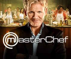 Master Chef - Love Gordon Ramsey!