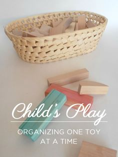 I love this advice on involving children in organizing their spaces...Child's Play: Organizing One Toy at a Time (Part 3)