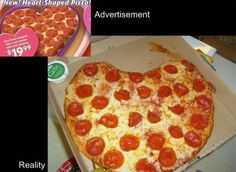 haha so funny Heart Shaped Pizza, False Advertising, Pepperoni, Junk Food, Make It Yourself, Breakfast, Humor, Laughing, Funny Stuff