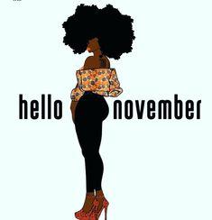 Black Girl Cartoon, Black Girl Art, Black Girl Magic, Art Girl, Black Women Quotes, Black Women Art, Happy New Month Quotes, Hello November, Black Art Painting